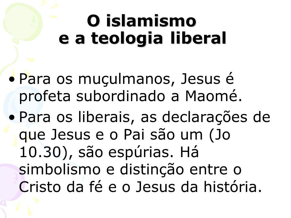 O islamismo e a teologia liberal