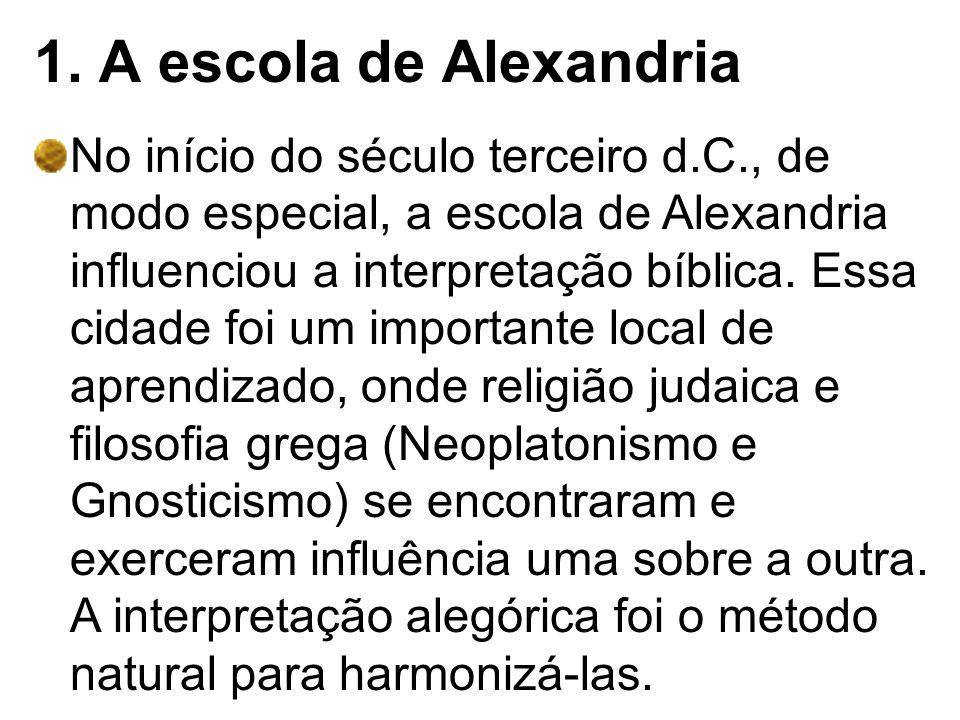1. A escola de Alexandria