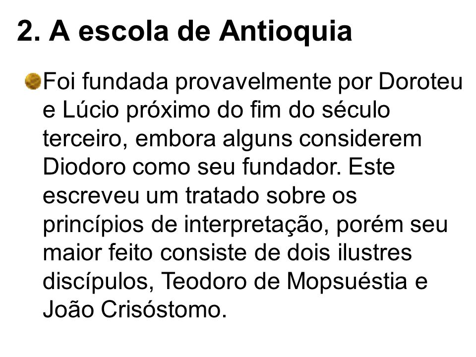 2. A escola de Antioquia