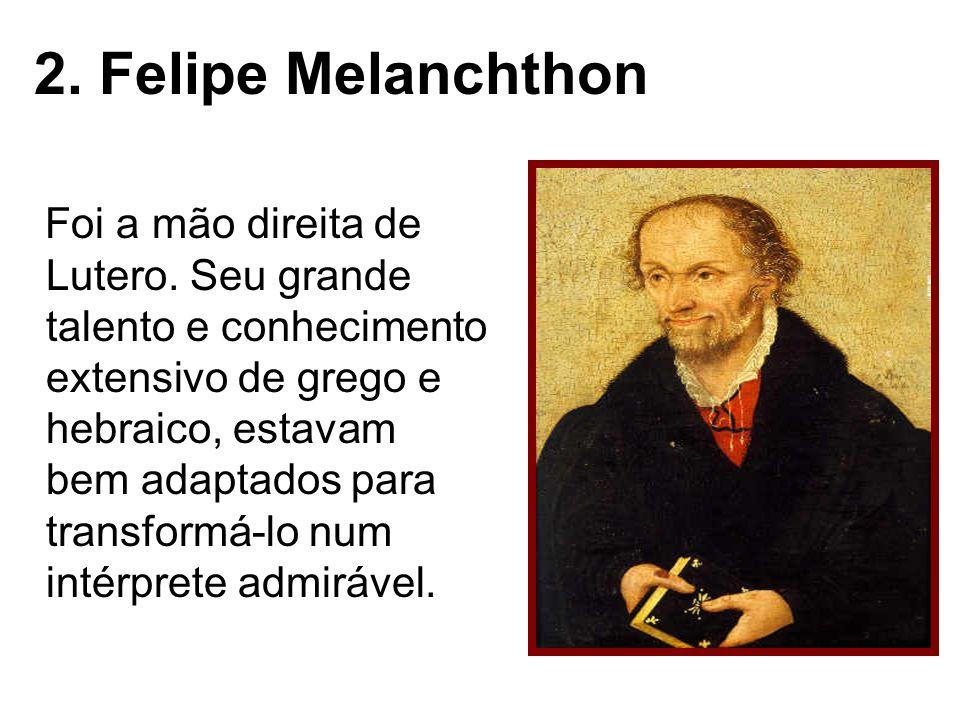 2. Felipe Melanchthon