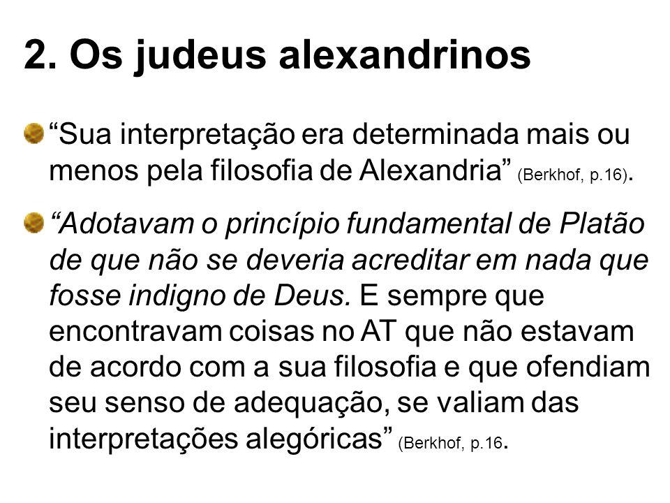 2. Os judeus alexandrinos