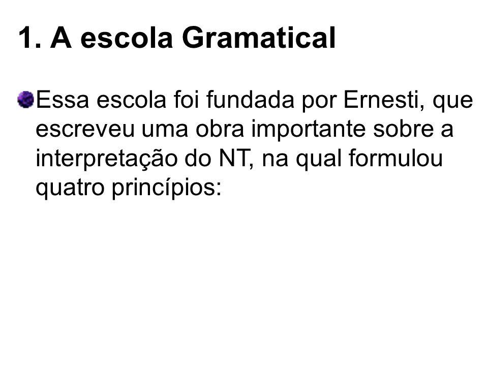 1. A escola Gramatical