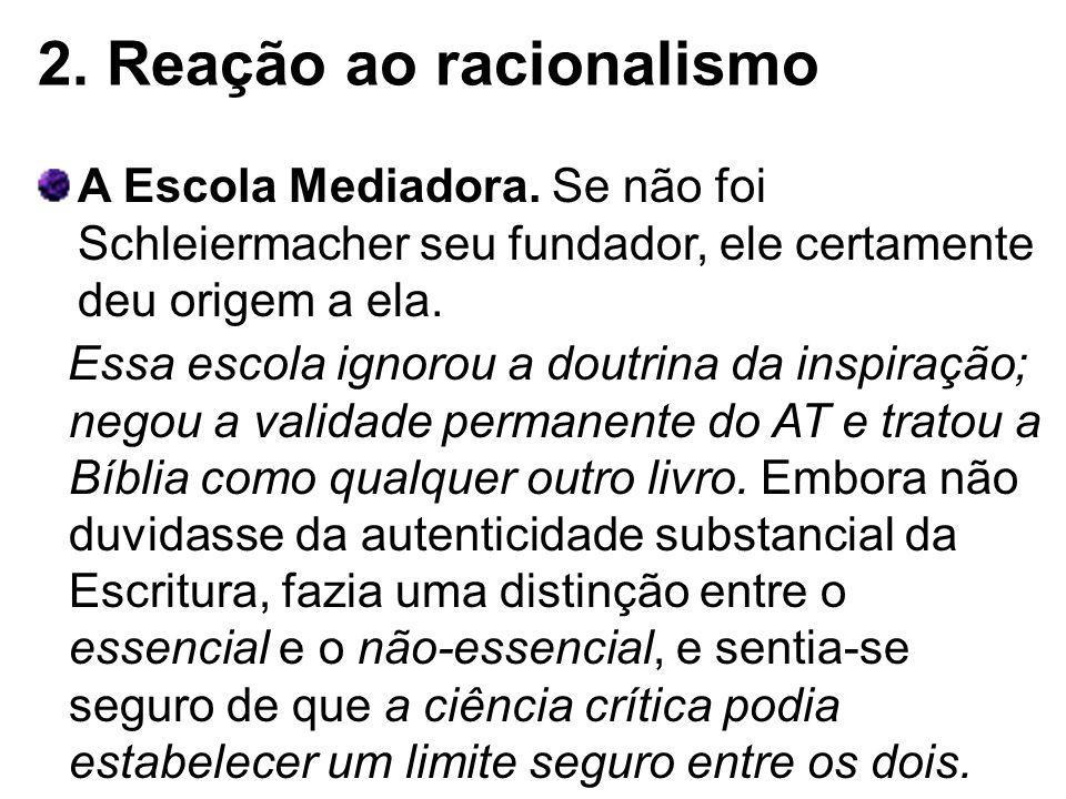 2. Reação ao racionalismo