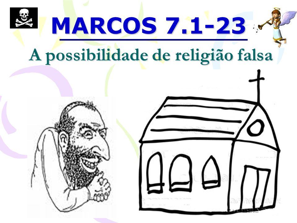 A possibilidade de religião falsa