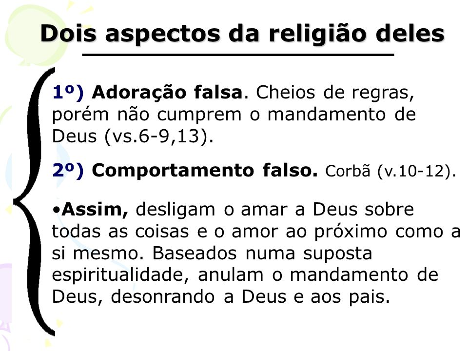 Dois aspectos da religião deles
