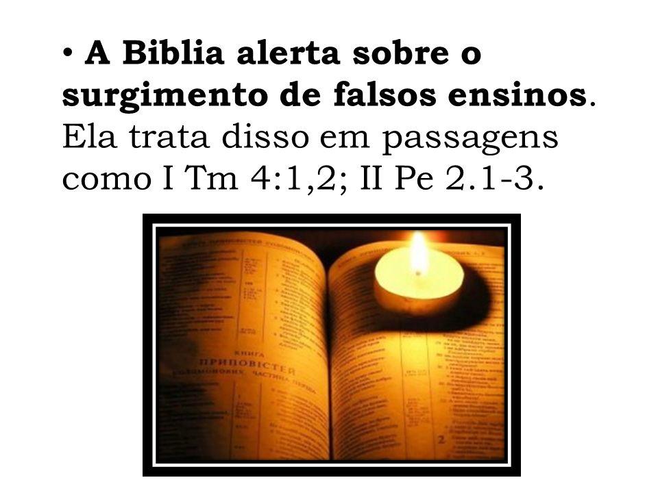 A Biblia alerta sobre o surgimento de falsos ensinos