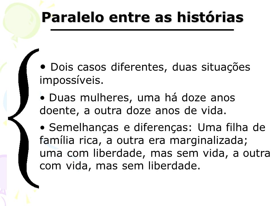 Paralelo entre as histórias