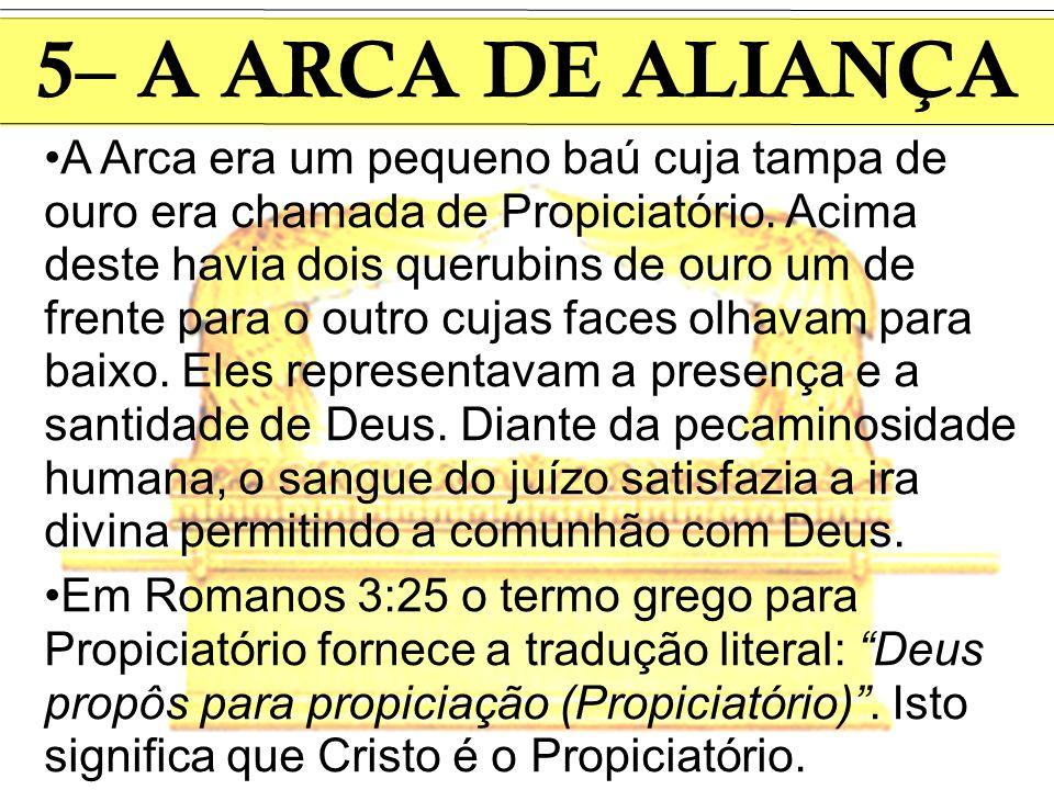 5– A ARCA DE ALIANÇA