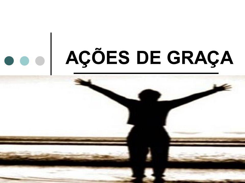 AÇÕES DE GRAÇA