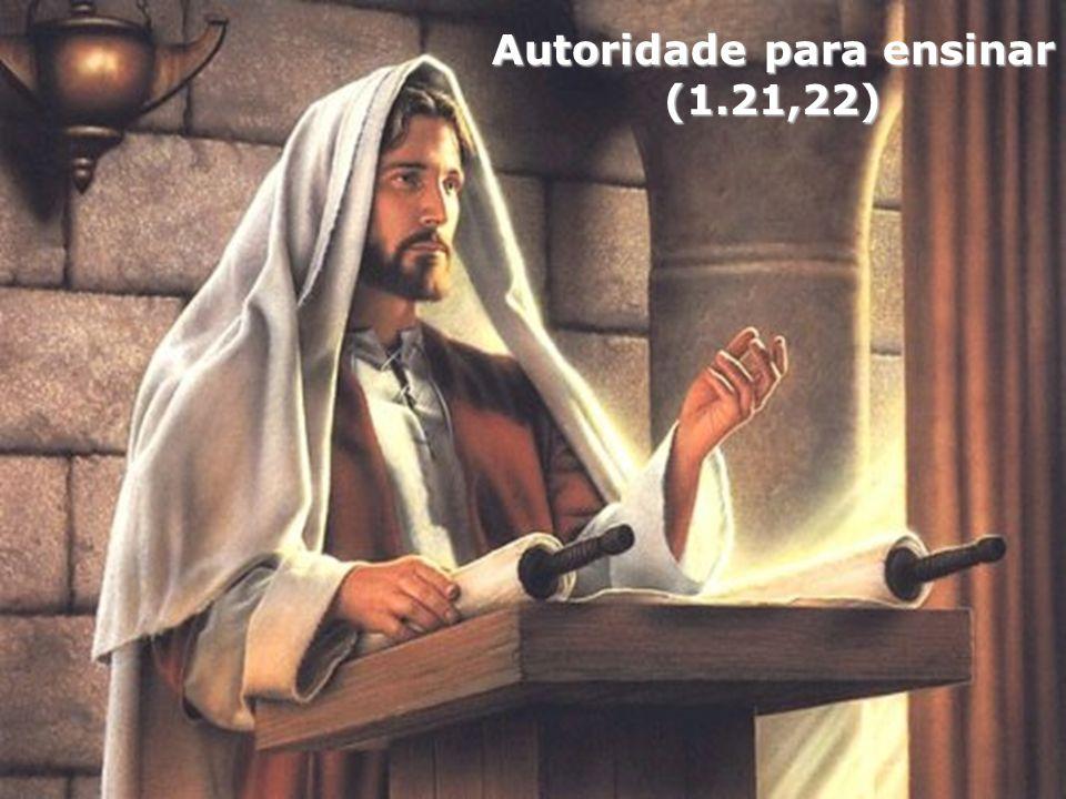 Autoridade para ensinar (1.21,22)