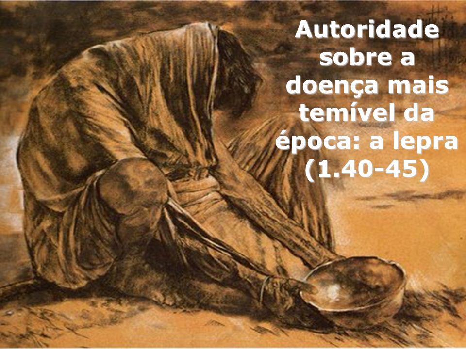 Autoridade sobre a doença mais temível da época: a lepra (1.40-45)