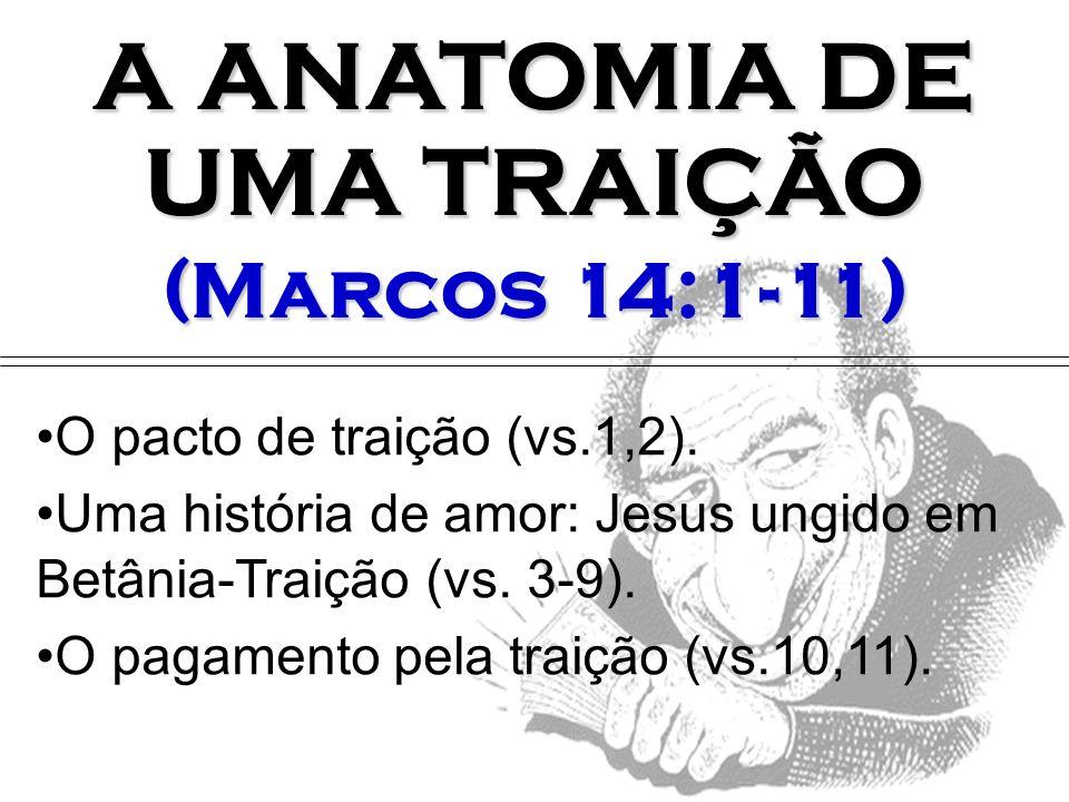 A ANATOMIA DE UMA TRAIÇÃO