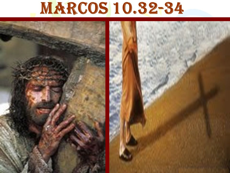 MARCOS 10.32-34