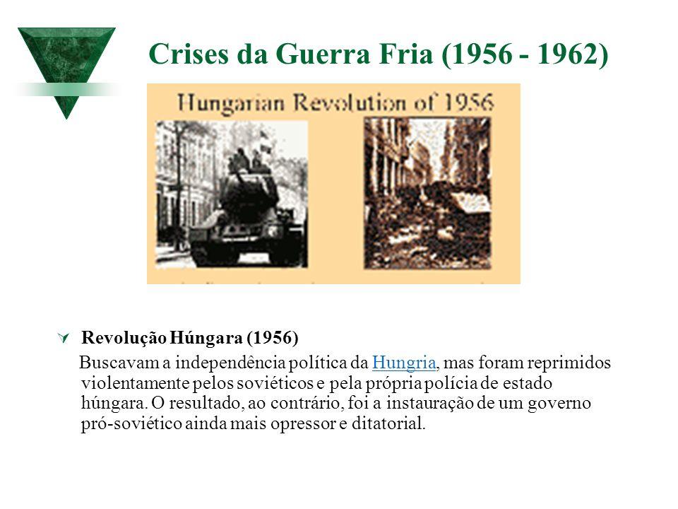 Crises da Guerra Fria (1956 - 1962)