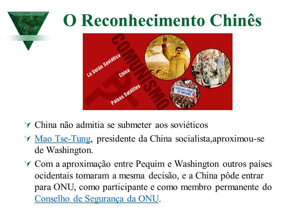 O Reconhecimento Chinês