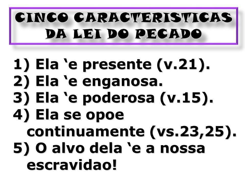 CINCO CARACTERISTICAS DA LEI DO PECADO
