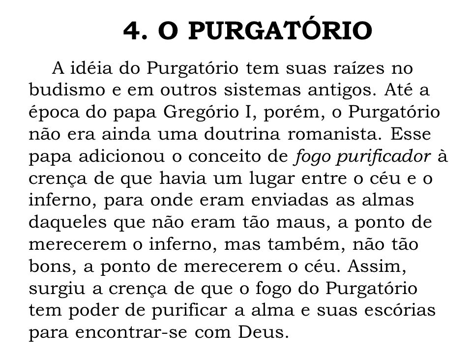 4. O PURGATÓRIO