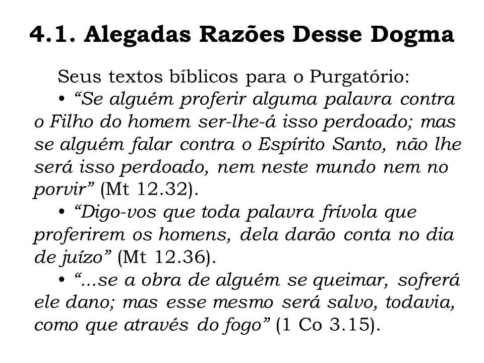 4.1. Alegadas Razões Desse Dogma