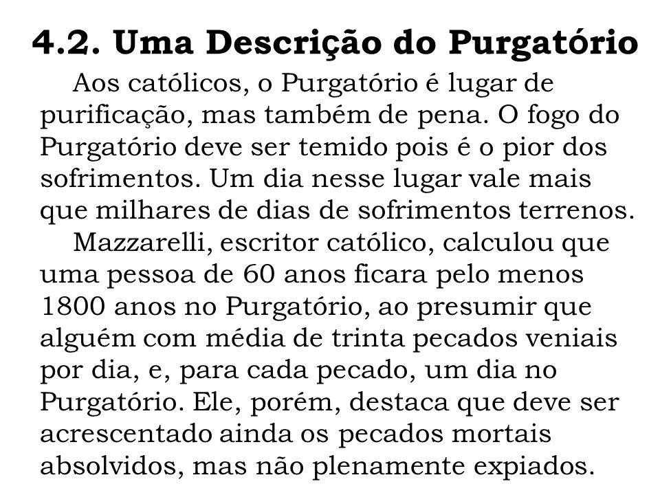 4.2. Uma Descrição do Purgatório