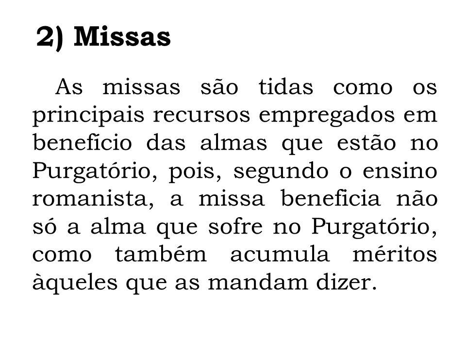 2) Missas
