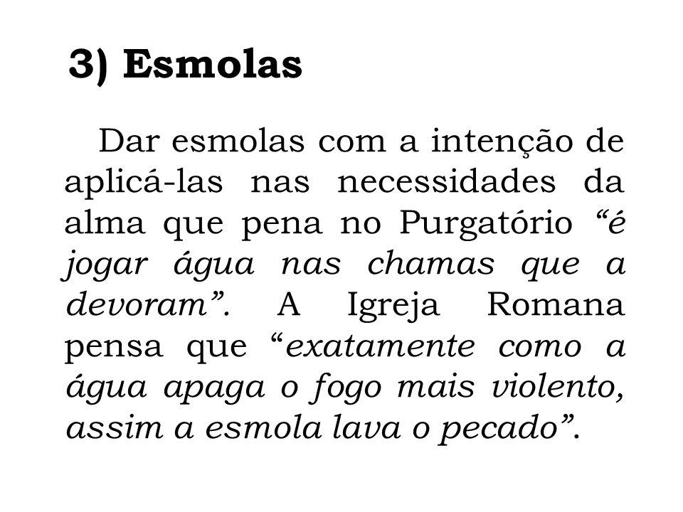 3) Esmolas