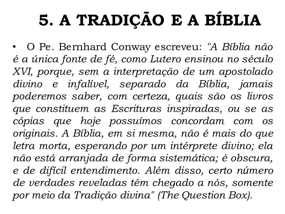 5. A TRADIÇÃO E A BÍBLIA