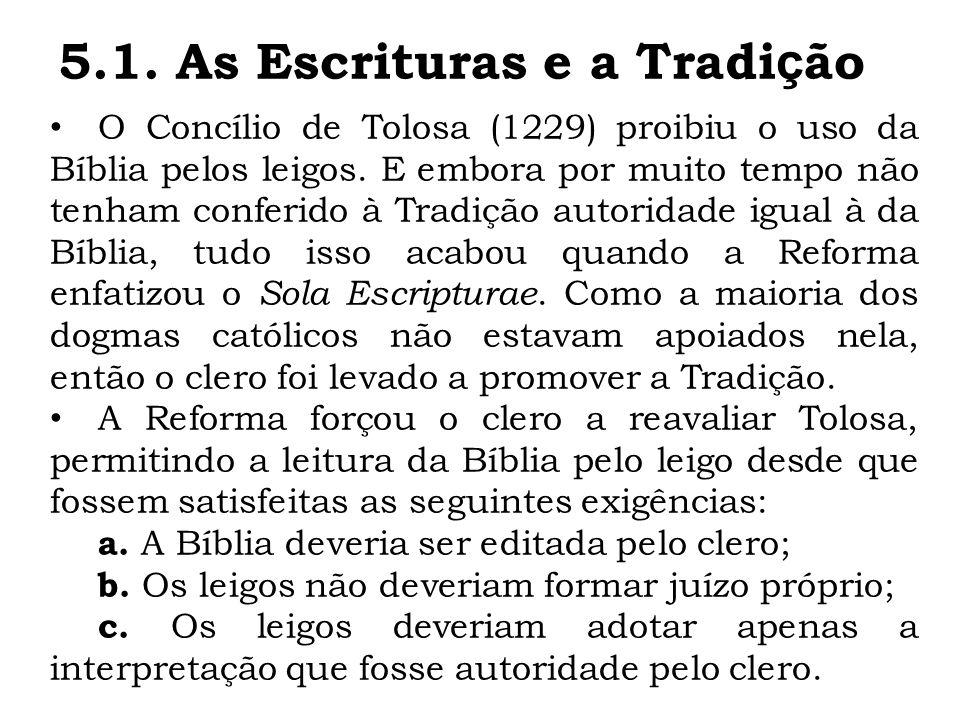 5.1. As Escrituras e a Tradição