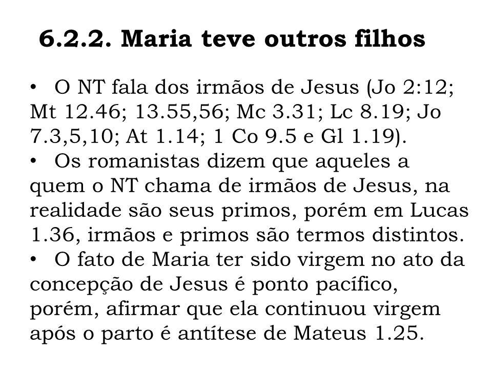 6.2.2. Maria teve outros filhos