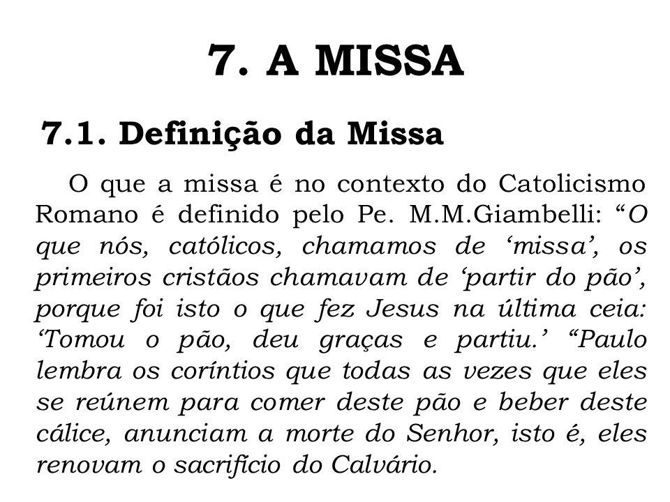 7. A MISSA 7.1. Definição da Missa