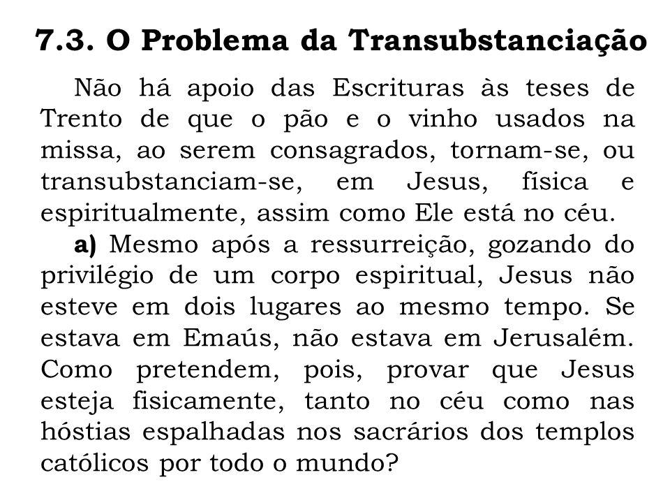 7.3. O Problema da Transubstanciação