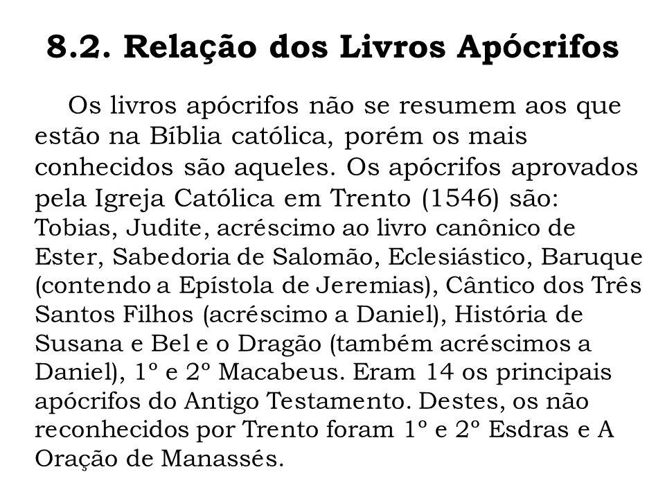 8.2. Relação dos Livros Apócrifos