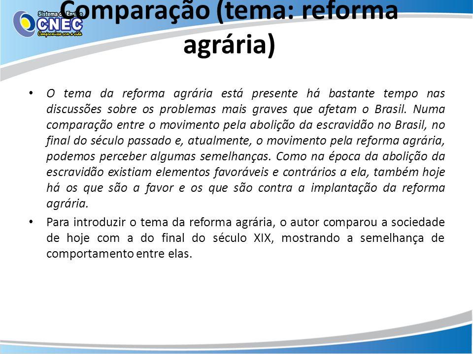 Comparação (tema: reforma agrária)