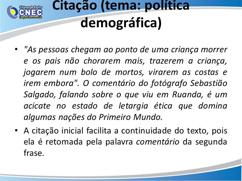Citação (tema: política demográfica)