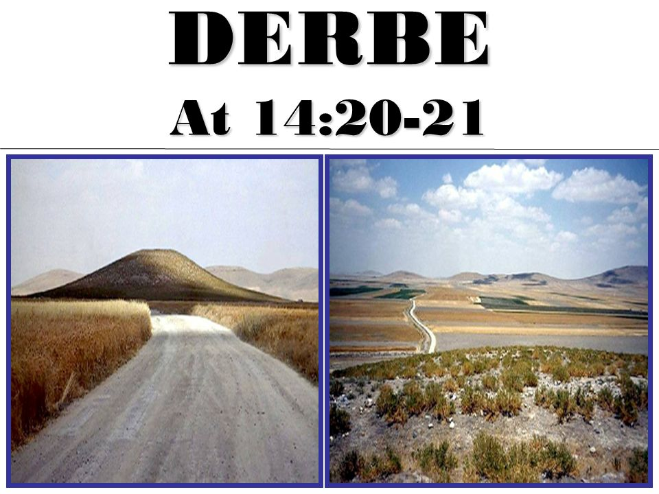 DERBE At 14:20-21