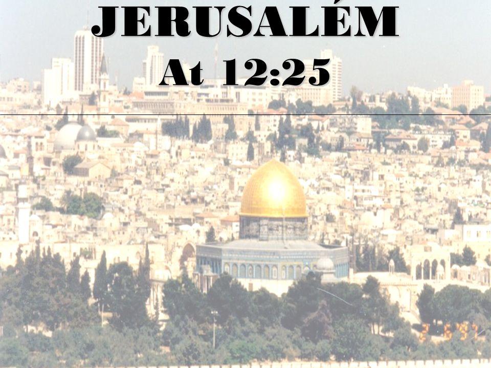 JERUSALÉM At 12:25