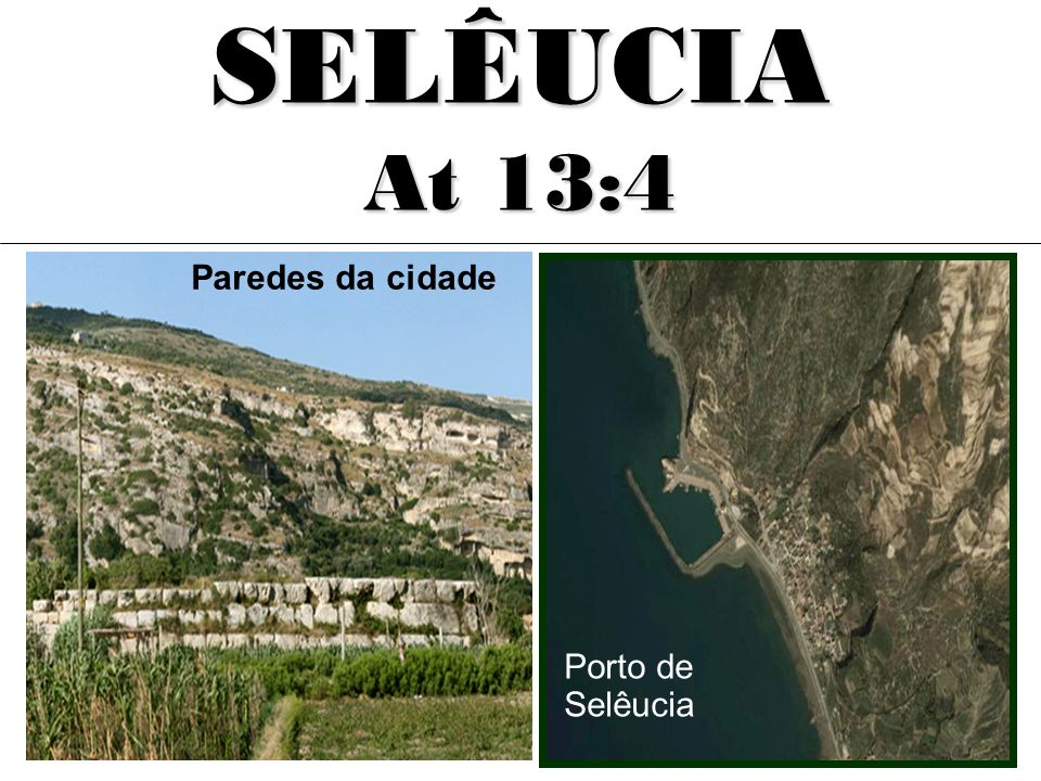 SELÊUCIA At 13:4 Paredes da cidade Porto de Selêucia