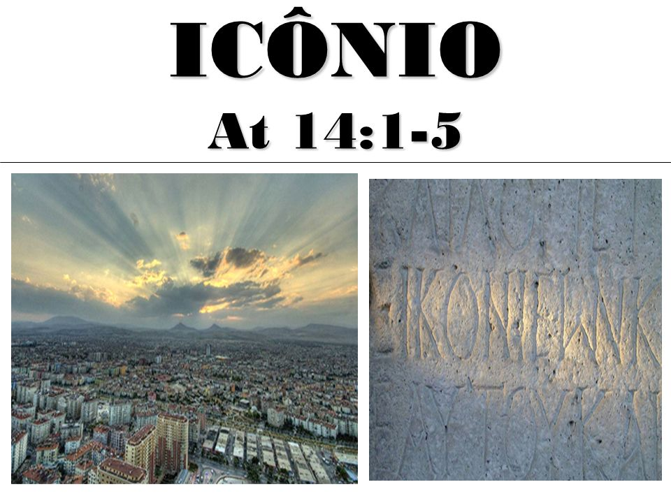 ICÔNIO At 14:1-5