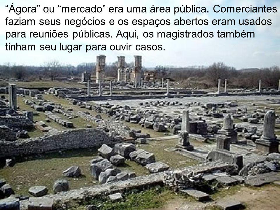 Ágora ou mercado era uma área pública