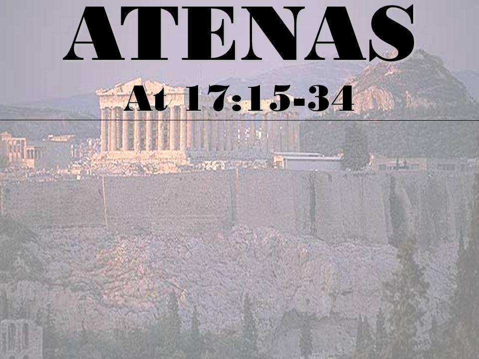 ATENAS At 17:15-34 As