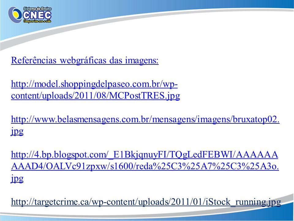 Referências webgráficas das imagens: