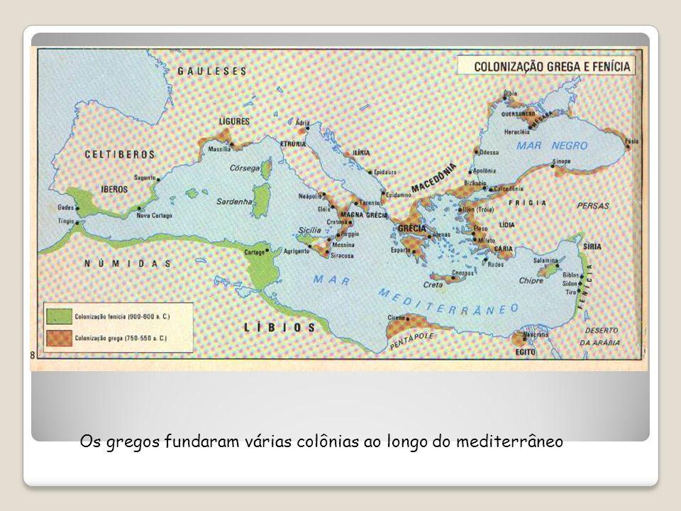 Os gregos fundaram várias colônias ao longo do mediterrâneo