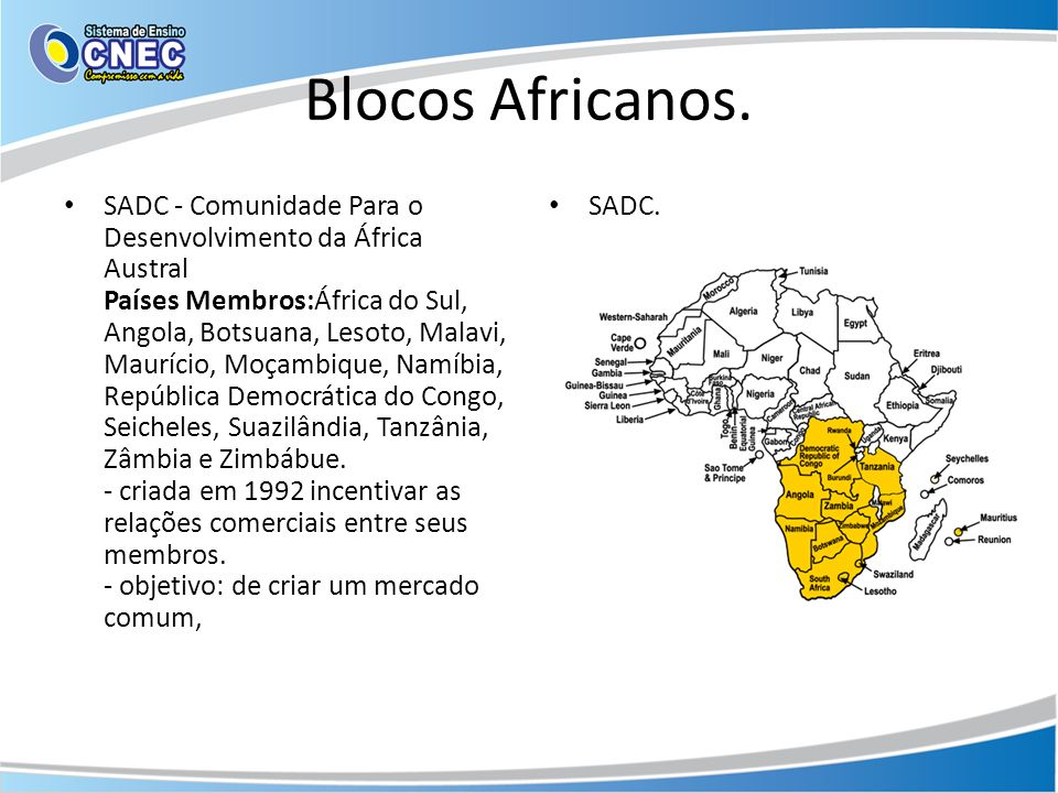 Blocos Africanos.
