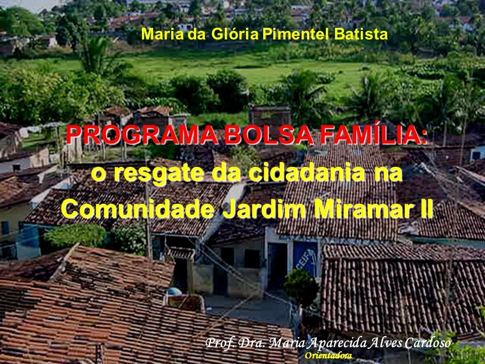 PROGRAMA BOLSA FAMÍLIA: