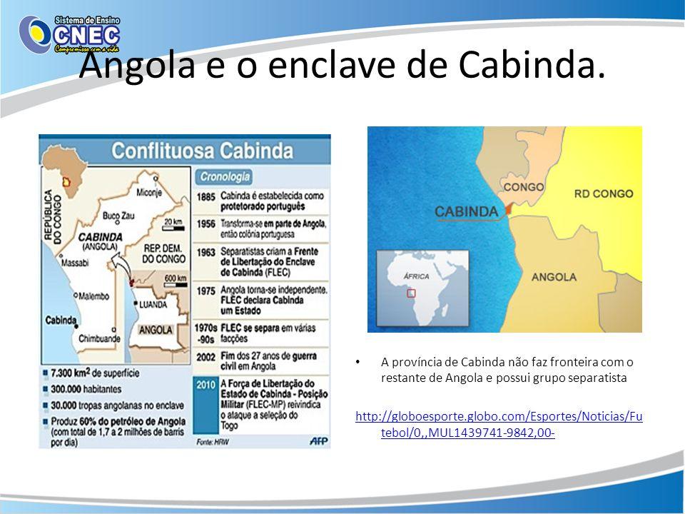 Angola e o enclave de Cabinda.