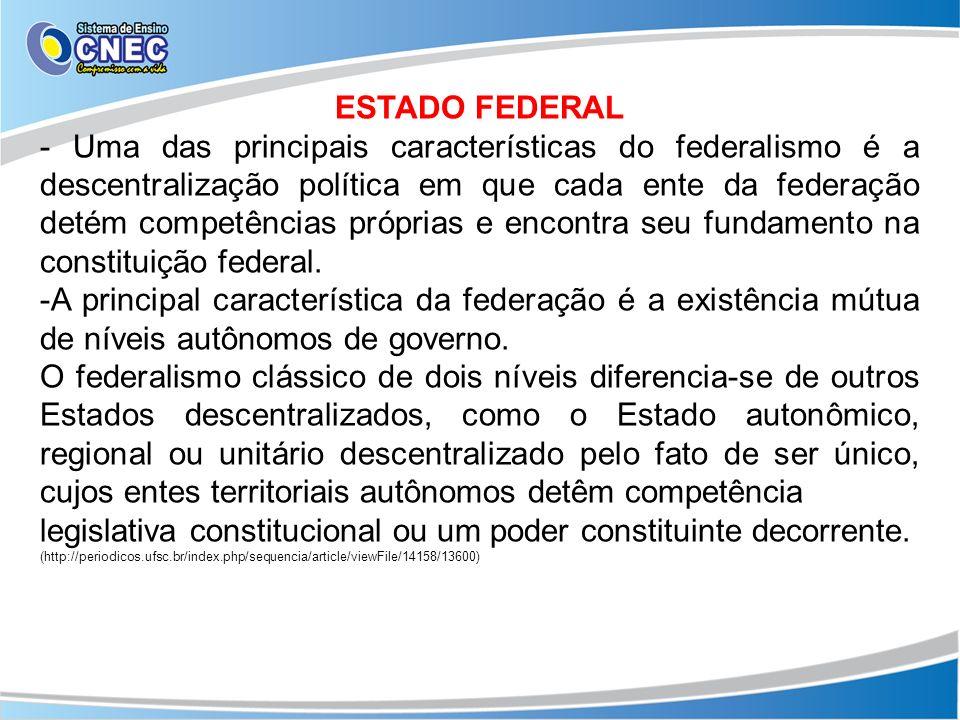 legislativa constitucional ou um poder constituinte decorrente.