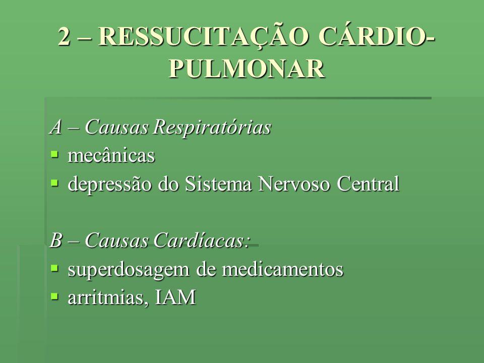2 – RESSUCITAÇÃO CÁRDIO-PULMONAR