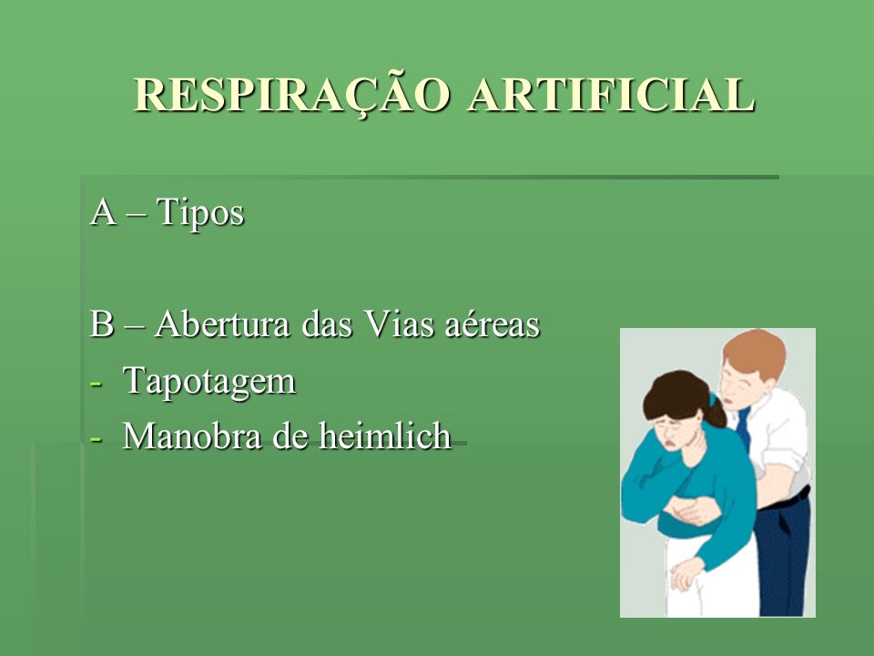 RESPIRAÇÃO ARTIFICIAL