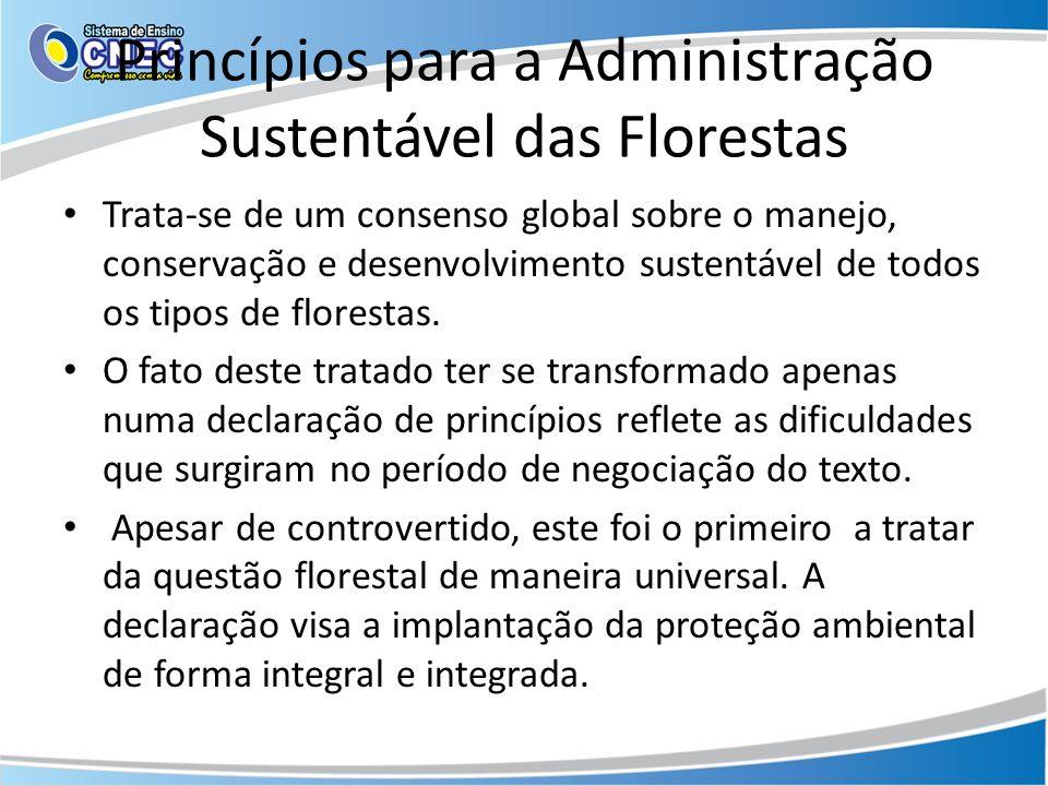 Princípios para a Administração Sustentável das Florestas