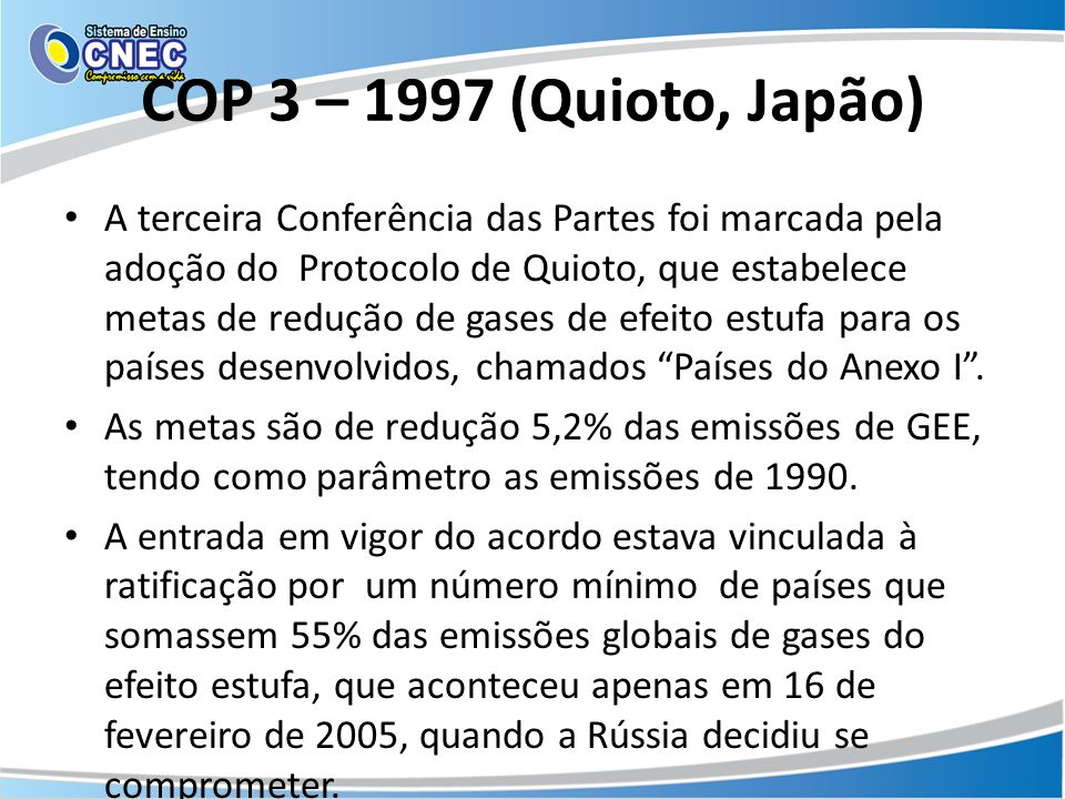 COP 3 – 1997 (Quioto, Japão)