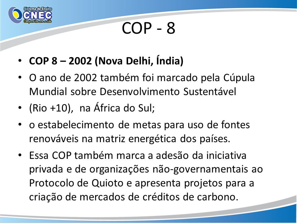 COP - 8 COP 8 – 2002 (Nova Delhi, Índia)